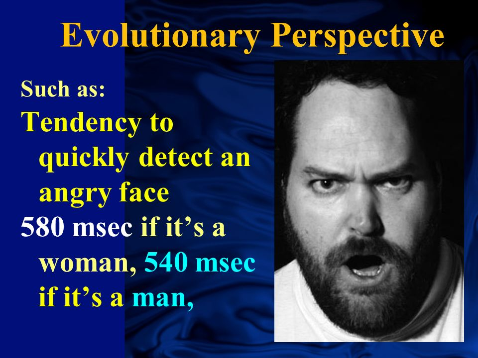 Evolutionary Perspective What drives social behavior? Genetic predispositions to respond in adaptive ways to particular events in the environment.