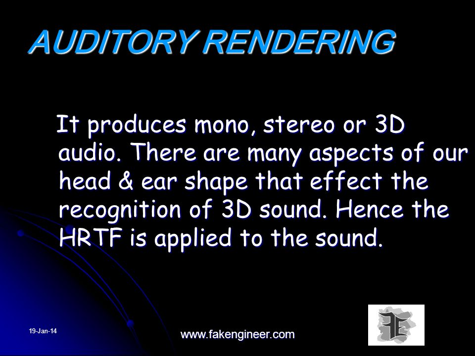 HAPTIC RENDERING This area is a very new science & there is much to be learned.