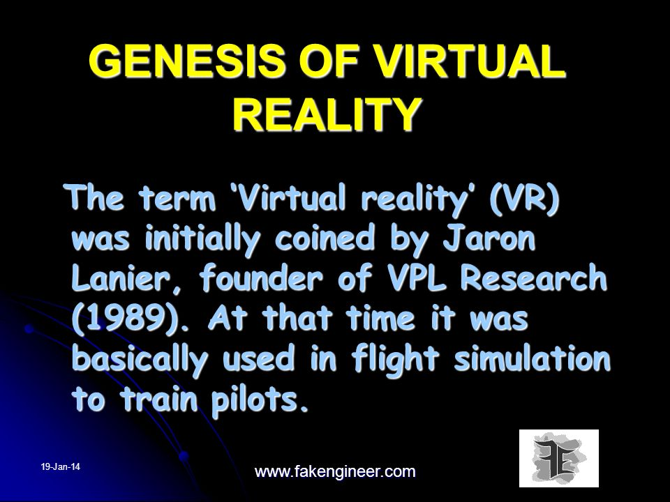 WHAT IS VIRTUAL REALITY .