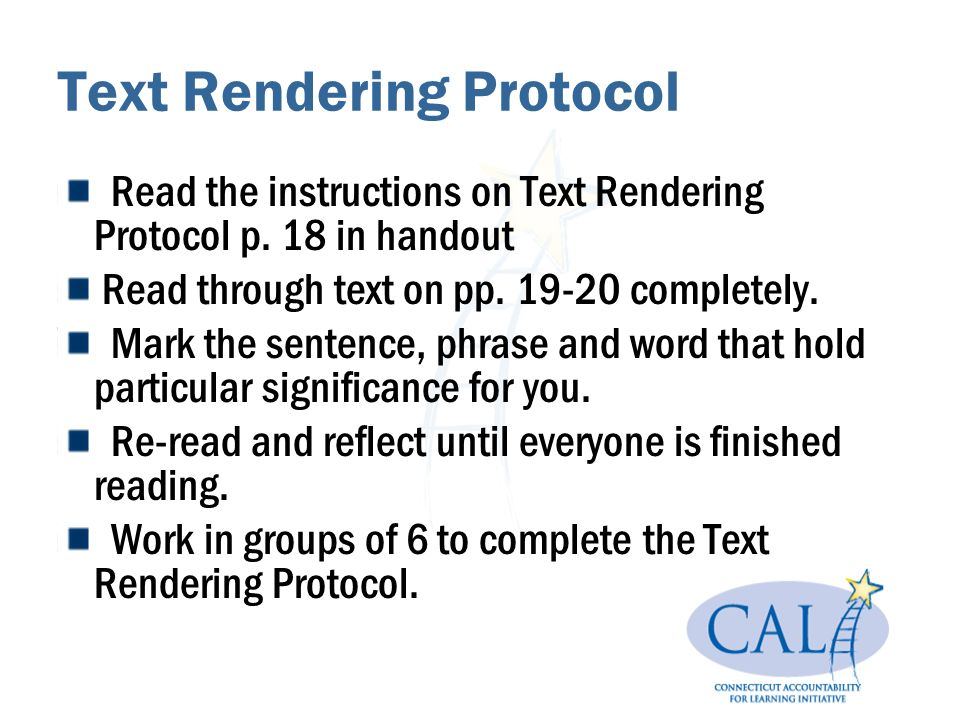 Text Rendering Protocol Read the instructions on Text Rendering Protocol p.