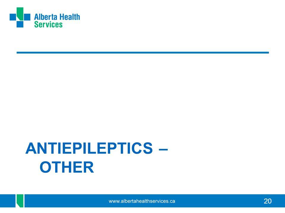 20 ANTIEPILEPTICS – OTHER