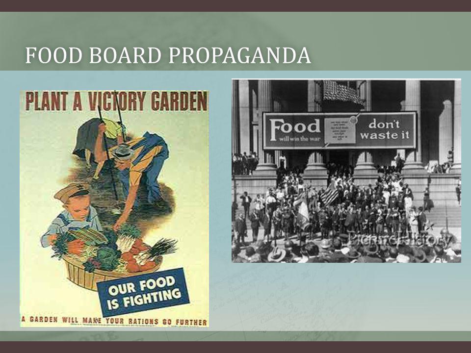 FOOD BOARD PROPAGANDAFOOD BOARD PROPAGANDA