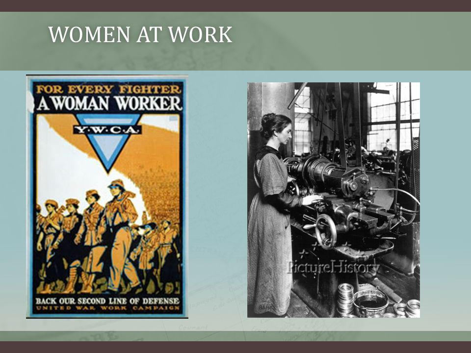 WOMEN AT WORKWOMEN AT WORK