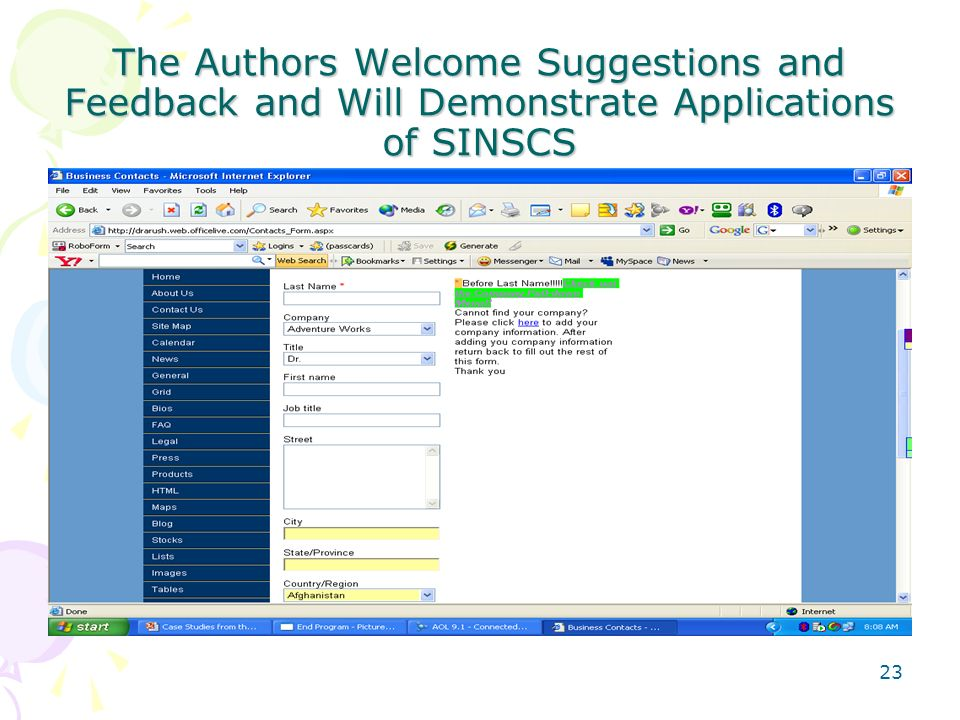 The Authors Welcome Suggestions and Feedback and Will Demonstrate Applications of SINSCS 23