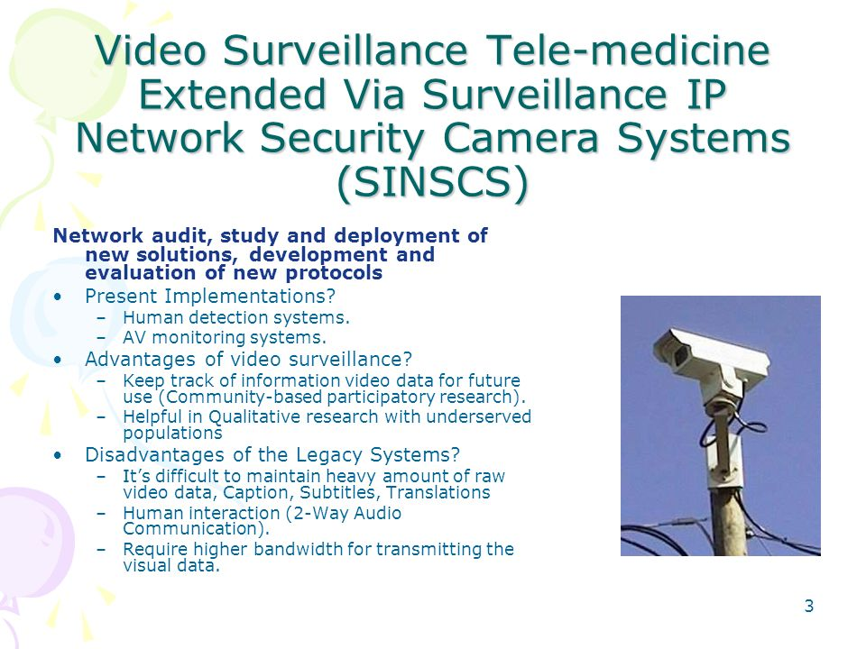 Video Surveillance Tele-medicine Extended Via Surveillance IP Network Security Camera Systems (SINSCS) Network audit, study and deployment of new solu