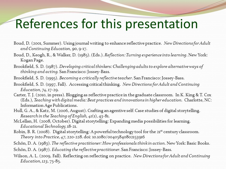 References for this presentation Boud, D. (2001, Summer).