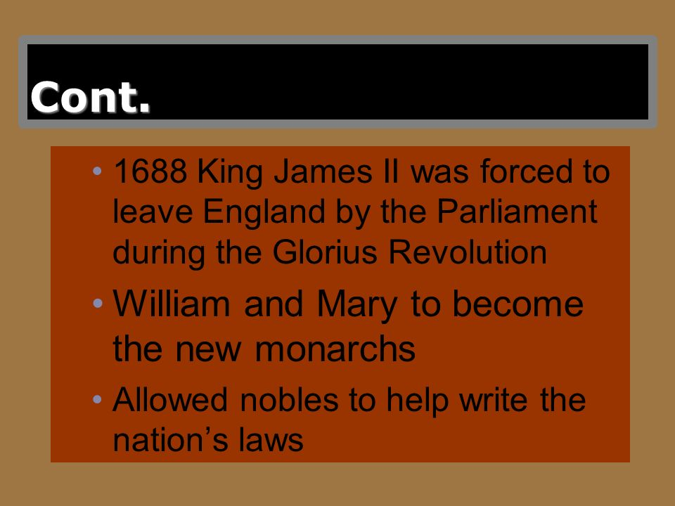 Later Monarchs Name, ReignRelation to America William III & Mary II 1689-1702Collapse of Dominion of NE; King Williams War Anne 1702-1714Queen Annes W