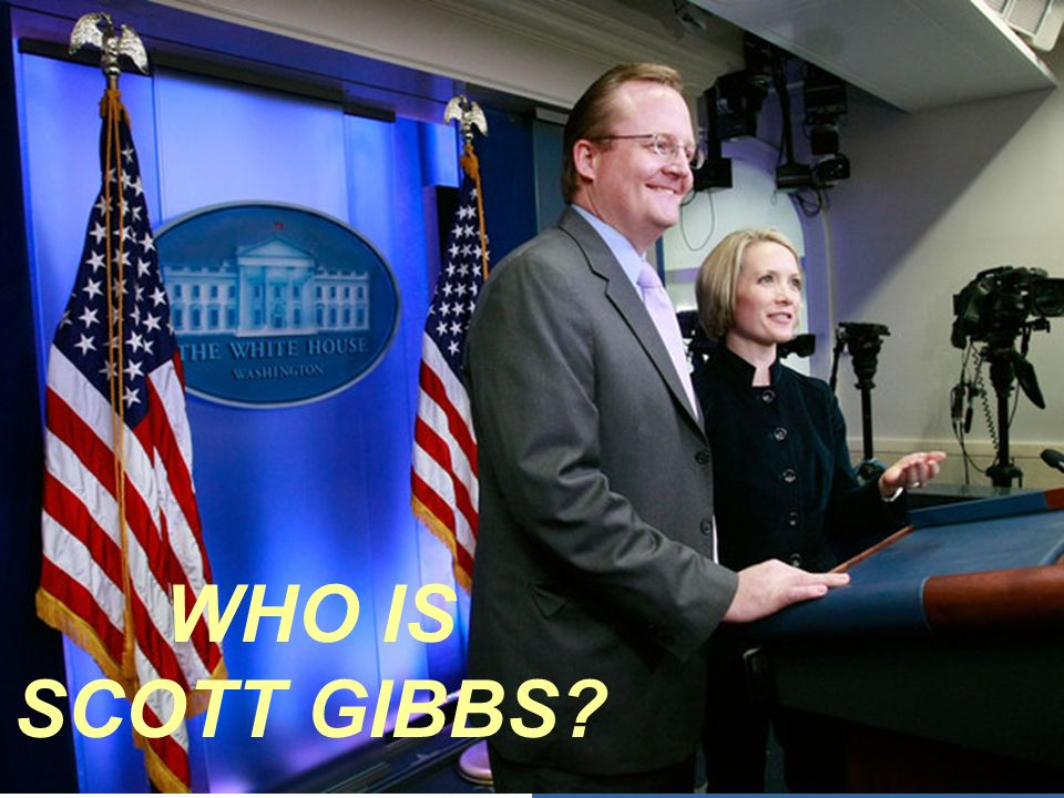 WHO IS SCOTT GIBBS?