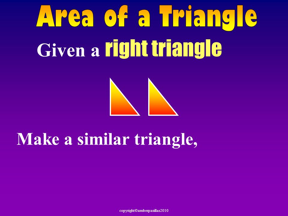 Given a right triangle Make a similar triangle,