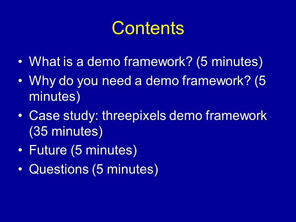 What is a demo framework Infrastructure to build a demo.