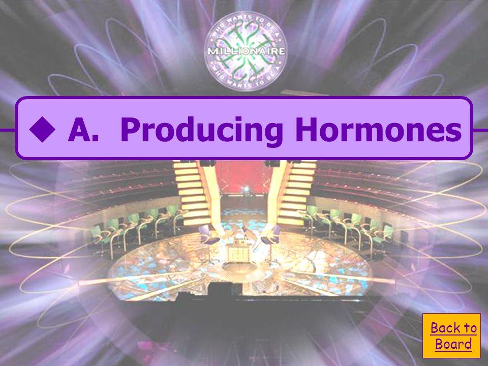 A. producing hormones C. Carrying oxygen B. providing immunity D.