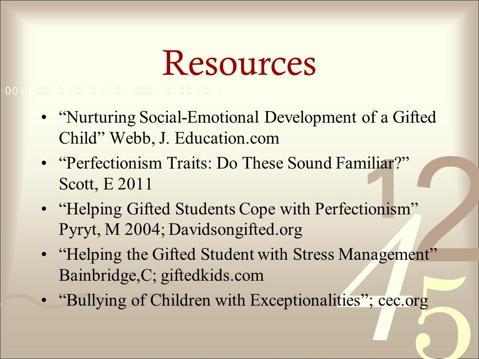 Resources Nurturing Social-Emotional Development of a Gifted Child Webb, J.