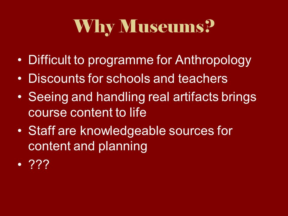 Why Museums.