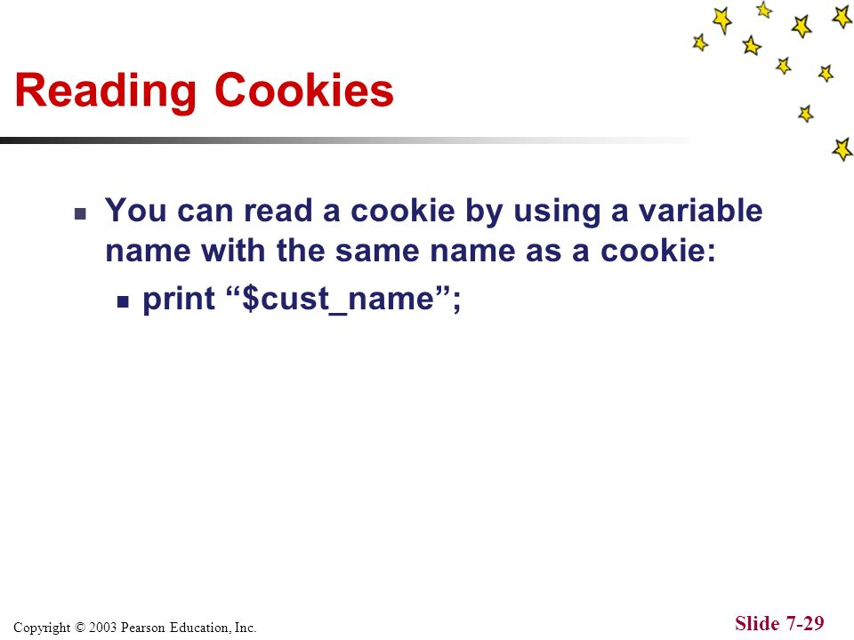 Copyright © 2003 Pearson Education, Inc. Slide 7-28 Would output: