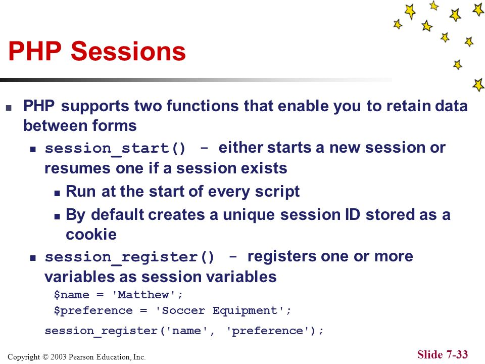 Copyright © 2003 Pearson Education, Inc. Slide 7-32 Example Script that read a cookie 1.