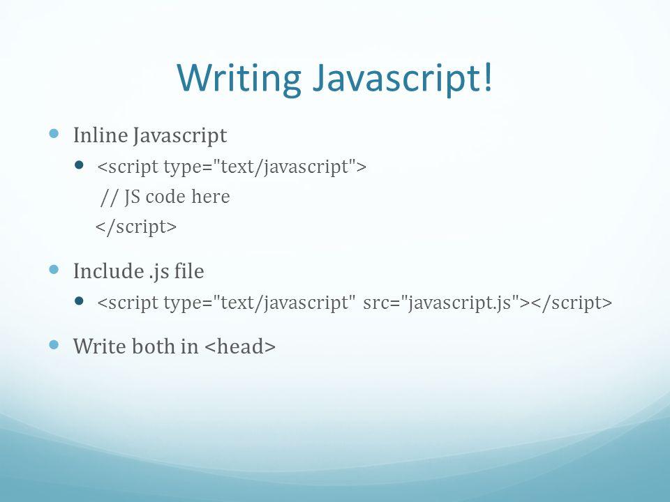 Writing Javascript.