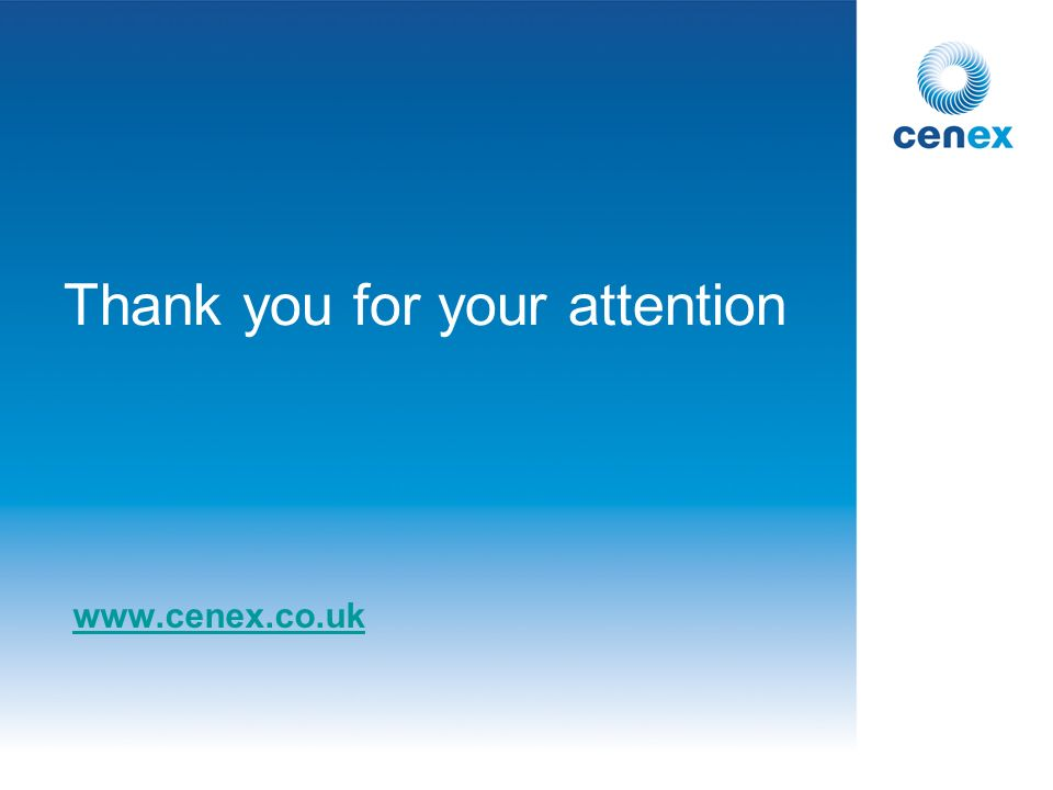 Thank you for your attention www.cenex.co.uk