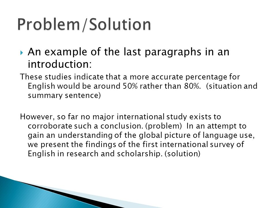 You use examples in the introduction and discussion of your paper, to support your ideas and to help readers understand particular points.