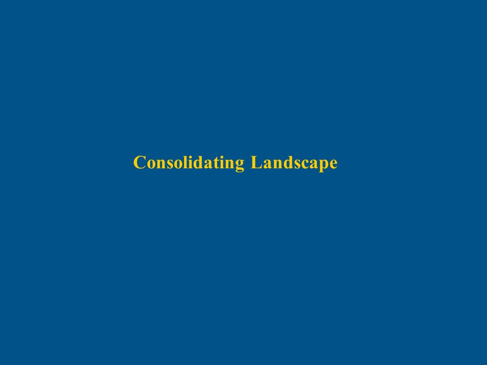 Consolidating Landscape