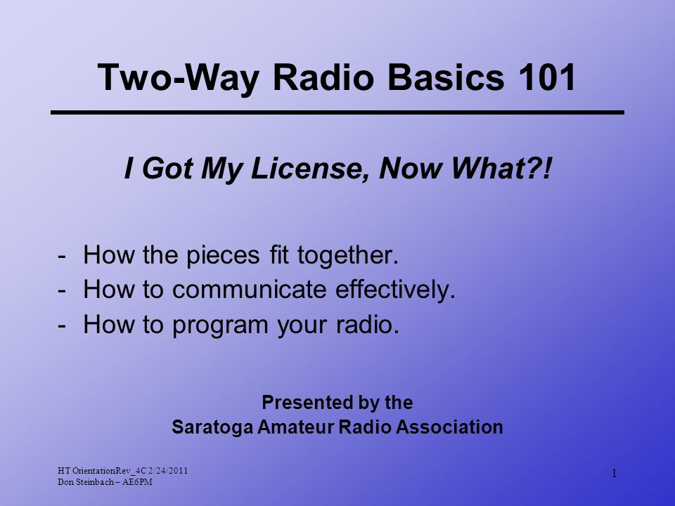 2 Presentation Topics Why amateur radio Radio equipment choices Repeaters Communication tips Nets Problems & solutions HT overview Programming the HT