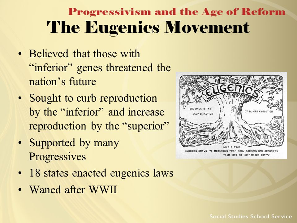 The Eugenics Movement Believed that those with inferior genes threatened the nations future Sought to curb reproduction by the inferior and increase r