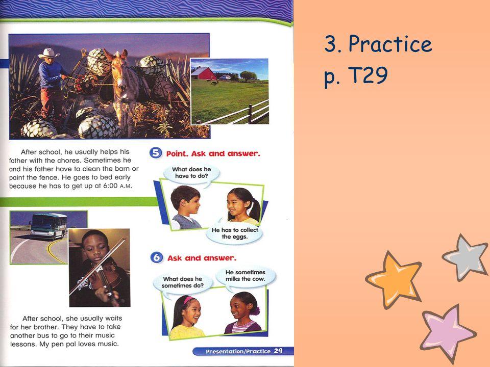 3. Practice p. T29