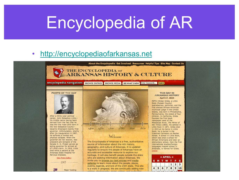 Encyclopedia of AR http://encyclopediaofarkansas.net