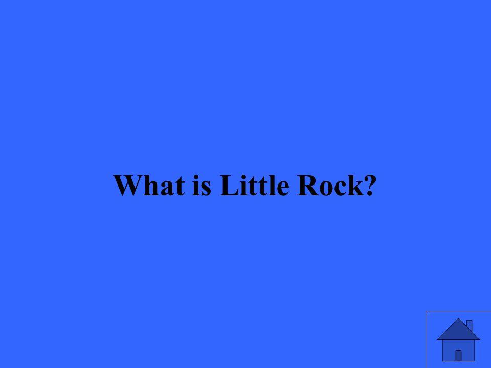 What is Little Rock