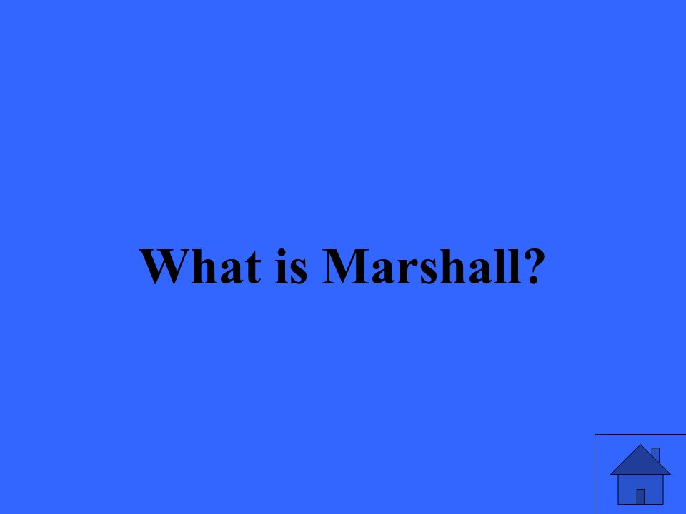 What is Marshall?
