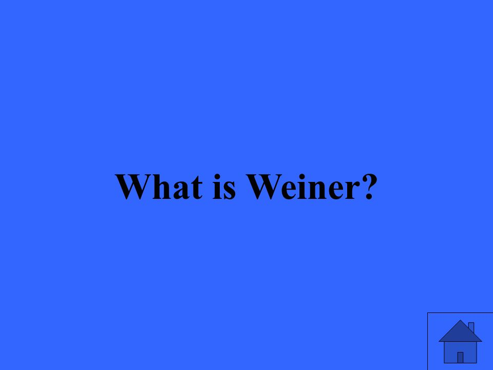 What is Weiner