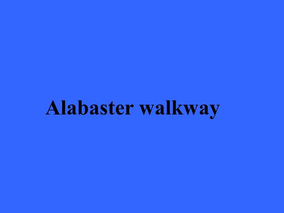 Alabaster walkway