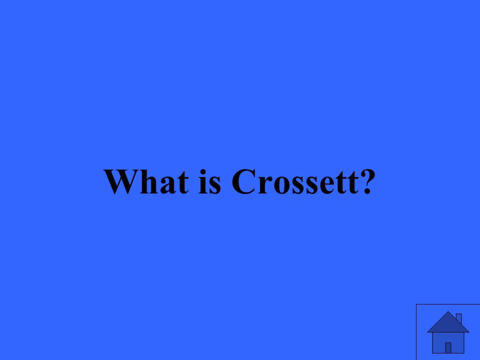What is Crossett