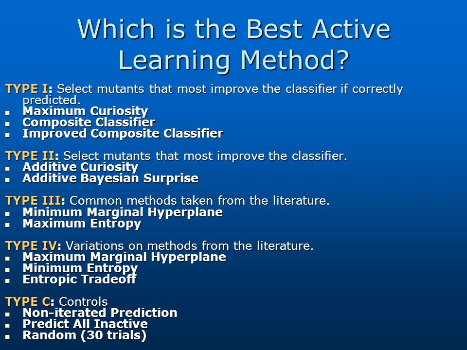 Which is the Best Active Learning Method.