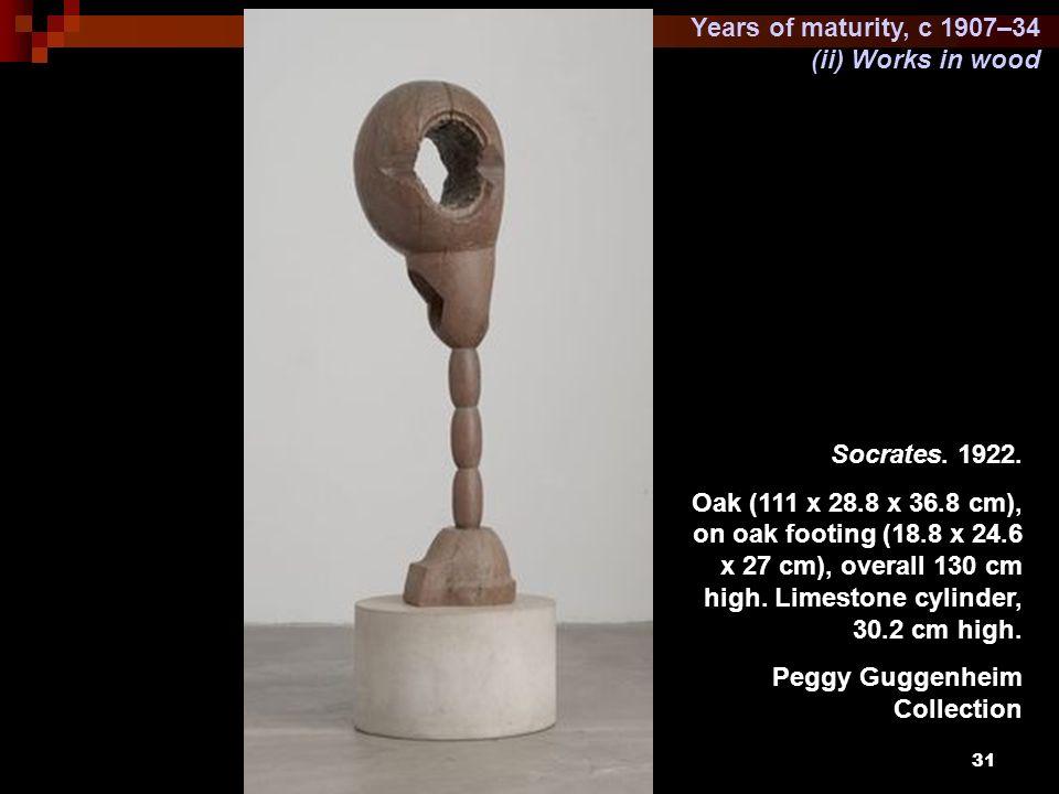 31 Years of maturity, c 1907–34 (ii) Works in wood Socrates. 1922. Oak (111 x 28.8 x 36.8 cm), on oak footing (18.8 x 24.6 x 27 cm), overall 130 cm hi