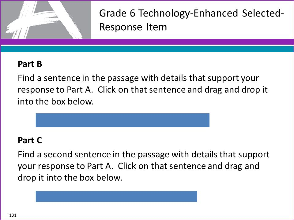 Part B Find a sentence in the passage with details that support your response to Part A. Click on that sentence and drag and drop it into the box belo
