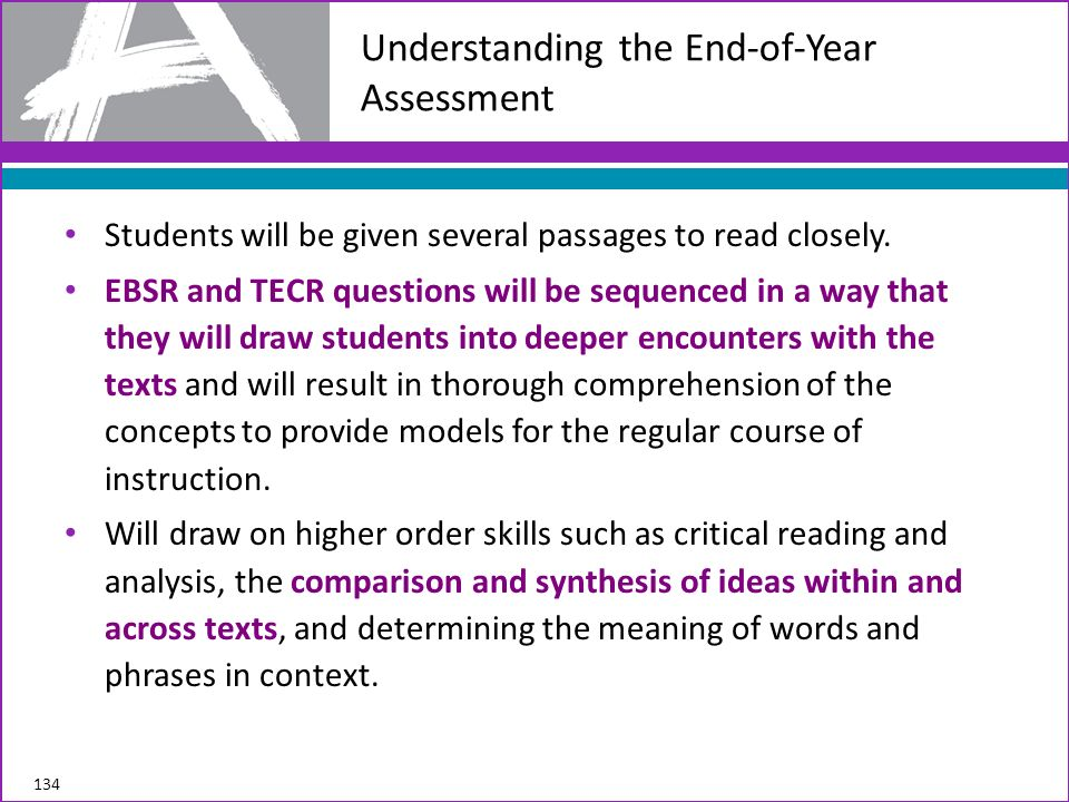 Students will be given several passages to read closely. EBSR and TECR questions will be sequenced in a way that they will draw students into deeper e