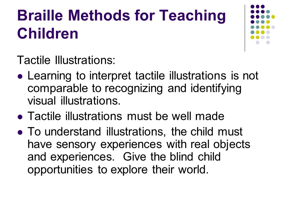 Braille Methods for Teaching Children Tactile Illustrations: Learning to interpret tactile illustrations is not comparable to recognizing and identify