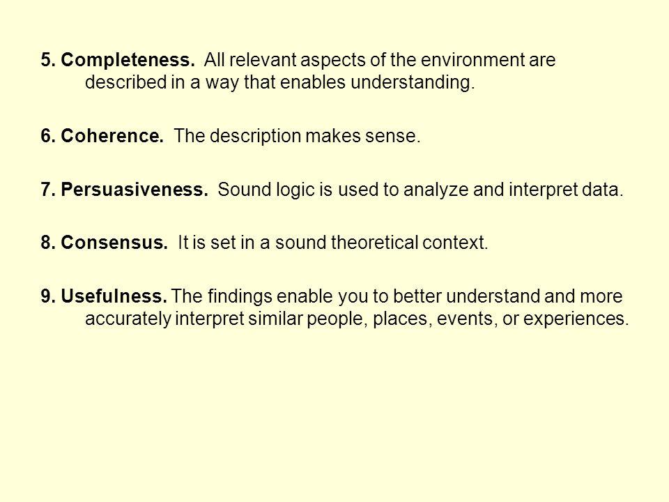 5. Completeness.