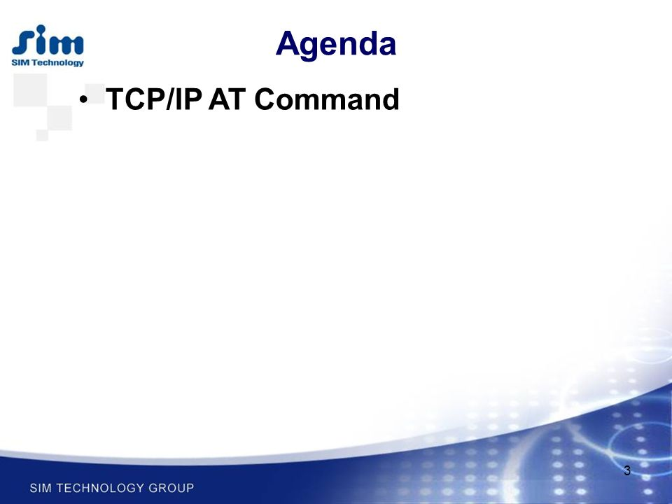 3 Agenda TCP/IP AT Command