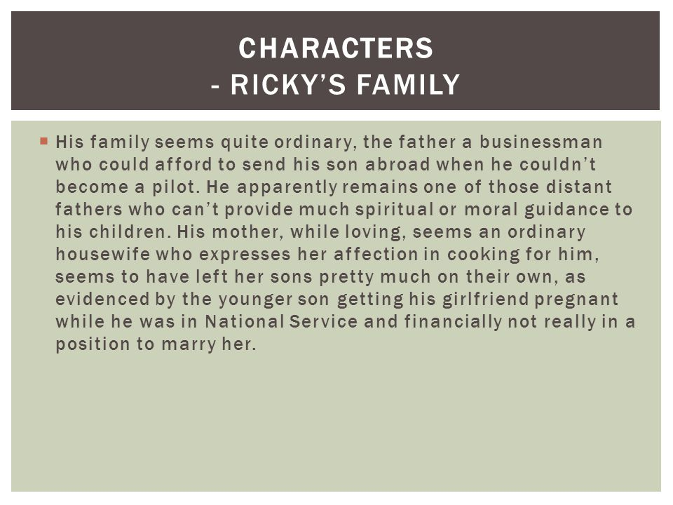 His family seems quite ordinary, the father a businessman who could afford to send his son abroad when he couldnt become a pilot. He apparently remain