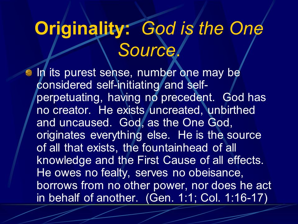 Originality: God is the One Source.