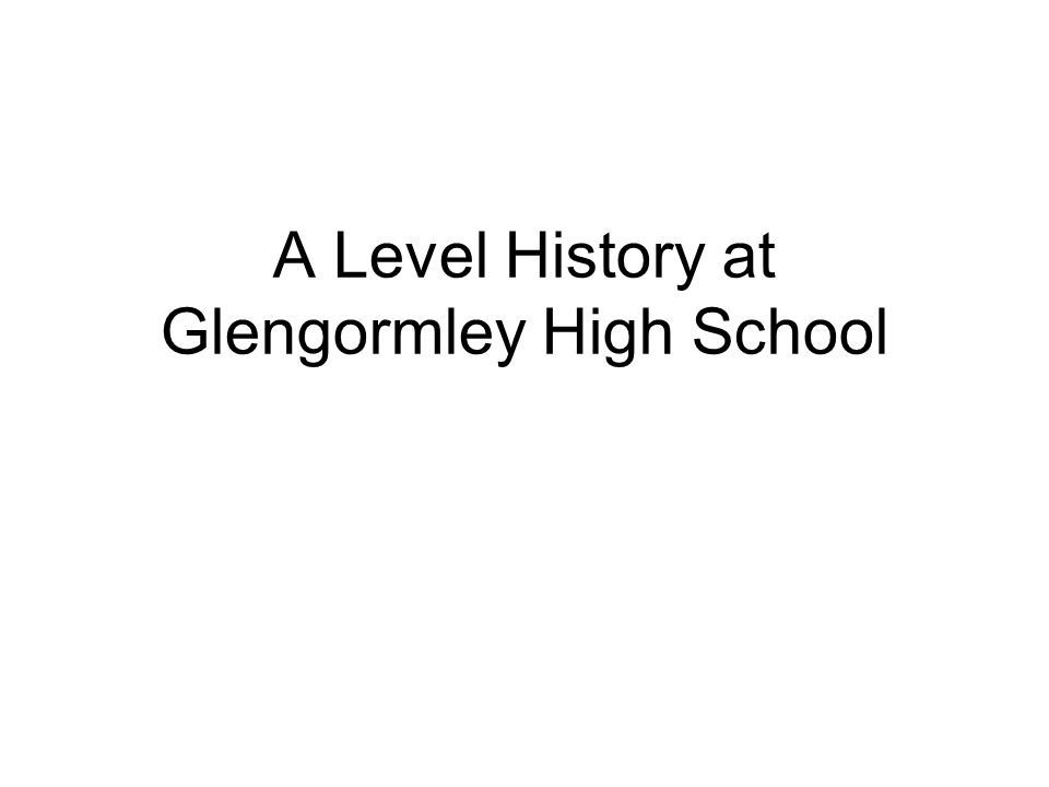 A Level History at Glengormley High School