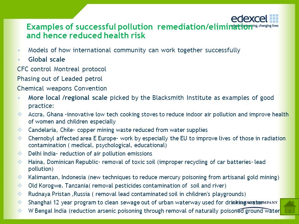 Examples of successful pollution remediation/elimination and hence reduced health risk Models of how international community can work together success