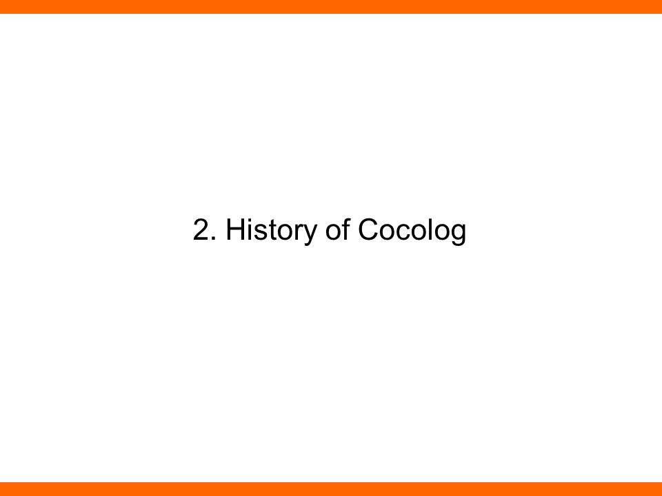 2. History of Cocolog