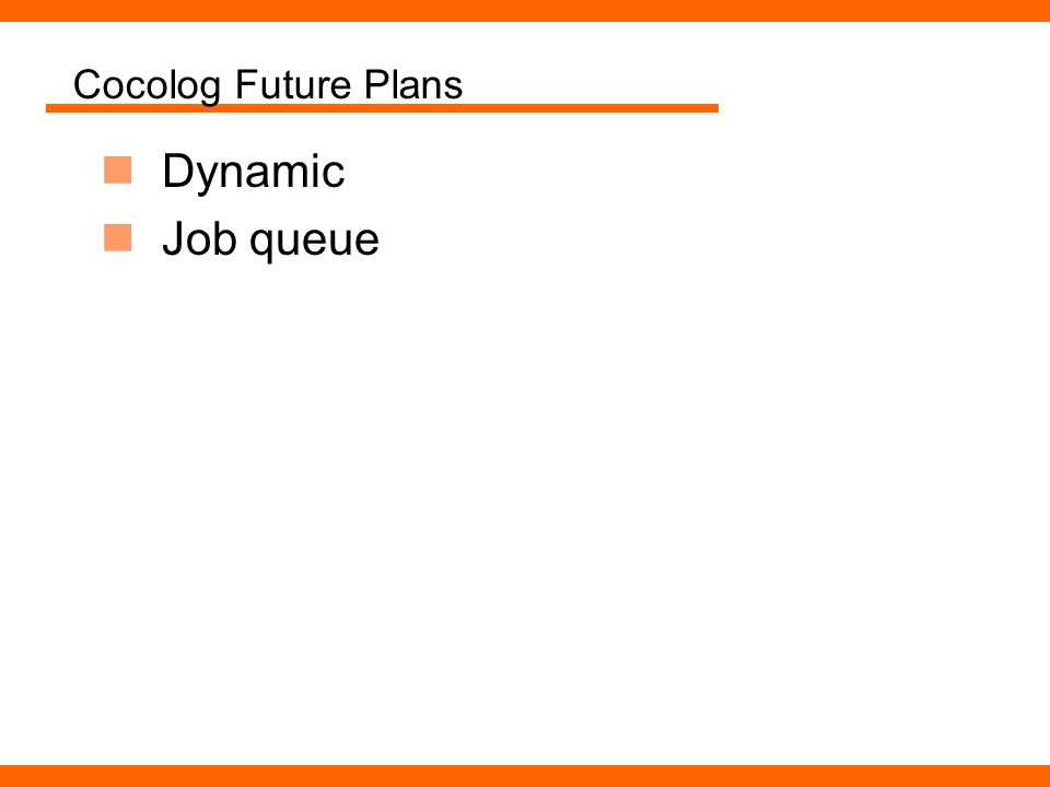 Cocolog Future Plans Dynamic Job queue