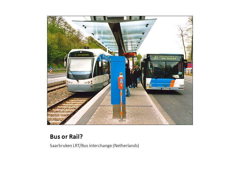 Bus or Rail? Saarbruken LRT/Bus interchange (Netherlands)