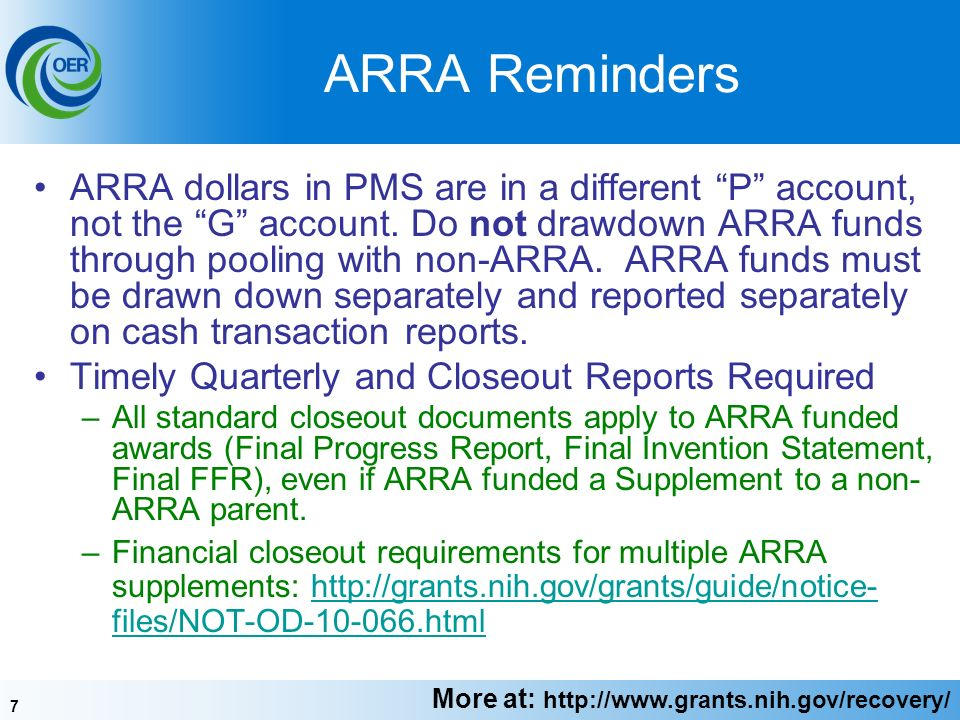 7 ARRA Reminders ARRA dollars in PMS are in a different P account, not the G account.