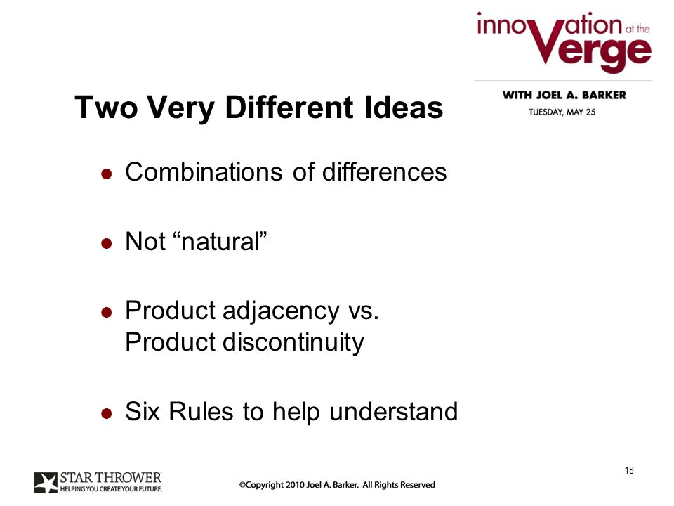 Two Very Different Ideas Combinations of differences Not natural Product adjacency vs.