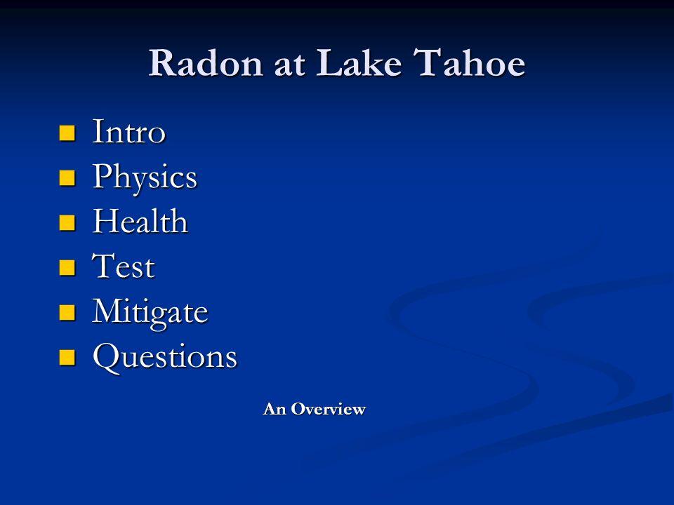 Radon At Tahoe Intro