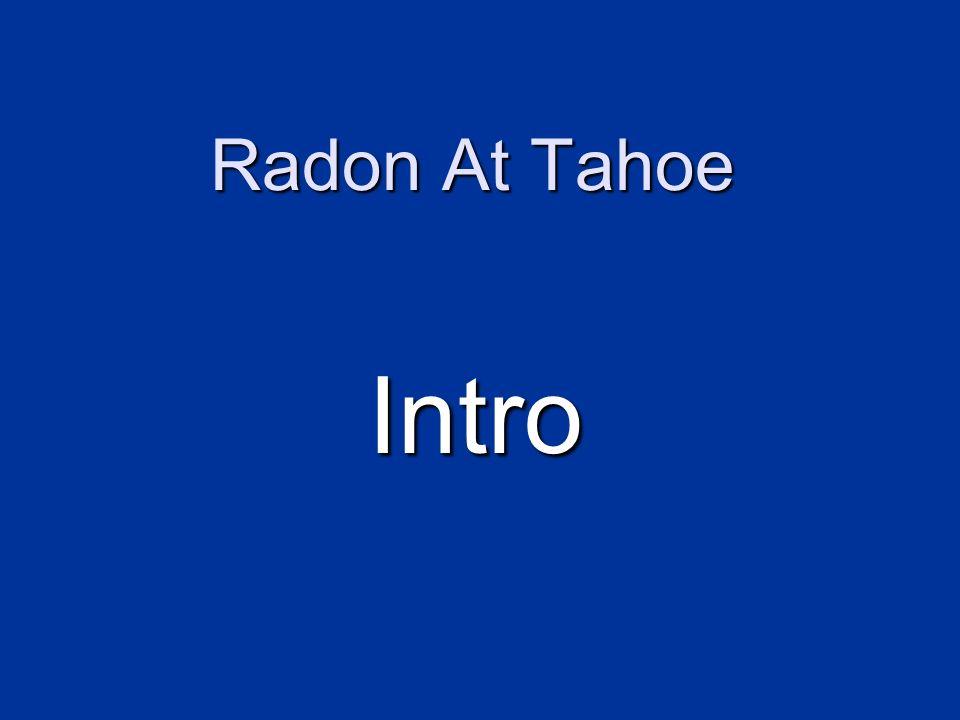 Radon At Tahoe Mitigate